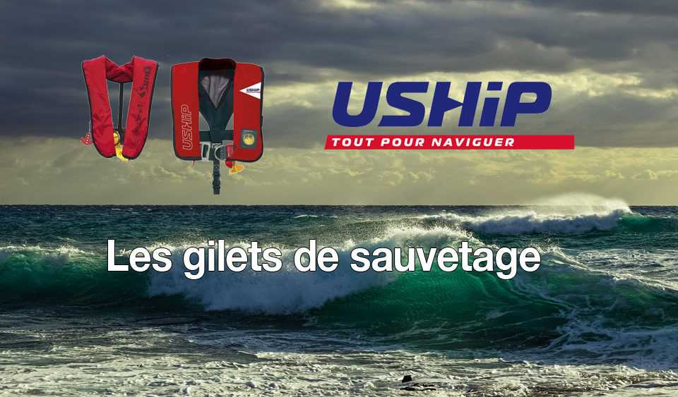 Le Gilet de sauvetage Marine Accastillage bateau camping-car Uship Marseille - Locabato Pointe Rouge